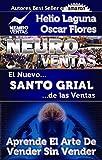 Neuroventas: El Nuevo Santo Grial De Las Ventas
