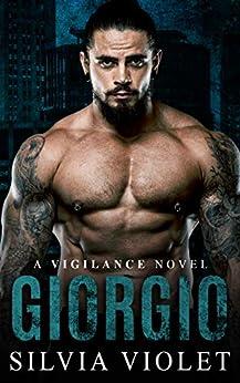 Giorgio (Vigilance Book 1) by [Silvia Violet]