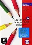 Les Cles Du Nouveau Delf: Livre De L'Eleve B1 + CD (French Edition) by Liria Philippe, Mistichelli Marion Godard Emmanuel (2005-10-11)