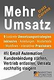 Mehr Umsatz: Mit Email Automation Kundenbindung stärken, Vertrieb entlasten, Umsatz nachhaltig steigern