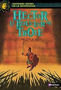 Hector Le bouclier de Troie (10)