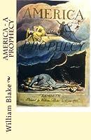 America: A Prophecy 1503255131 Book Cover