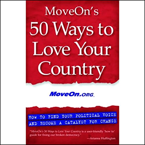 MoveOn's 50 Ways to Love Your Country audiobook cover art