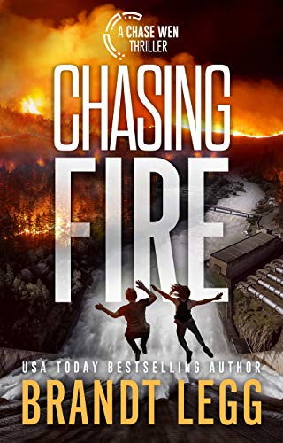 Chasing Fire (Chase Wen Thriller) (English Edition)
