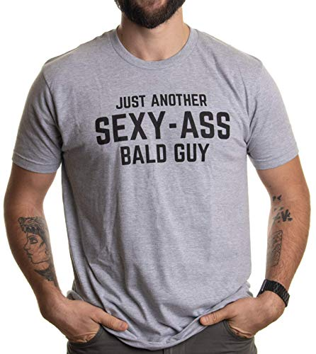 Just Another Sexy Bald Guy   Funny Dad Husband Grandpa Joke Men Humor T-Shirt-(Adult,2XL) Sport Grey