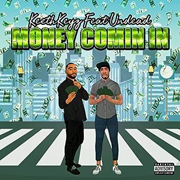 Money Comin In