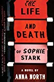 The Life and Death of Sophie Stark (English Edition)