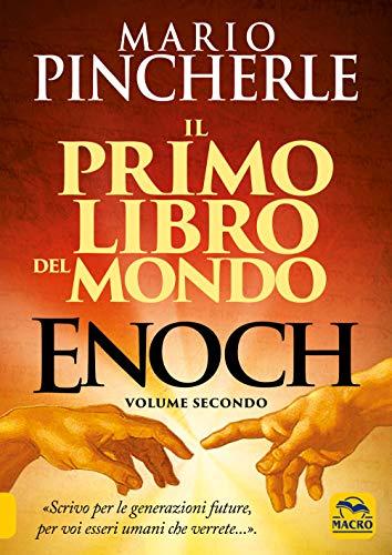 Il primo libro del mondo. Enoch (Vol. 2)