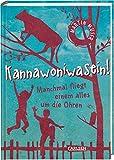 Kannawoniwasein - Manchmal fliegt einem alles um die Ohren (2) - Martin Muser