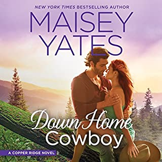 Down Home Cowboy     A Western Romance Novel              Written by:                                                                                                                                 Maisey Yates                               Narrated by:                                                                                                                                 Lillian Thayer                      Length: 9 hrs and 47 mins     3 ratings     Overall 5.0