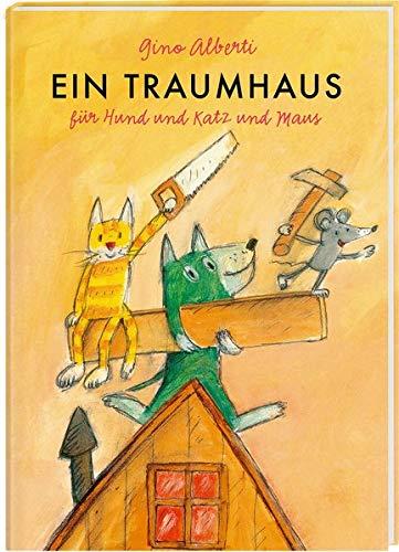 Ein Traumhaus für Hund und Katz und Maus