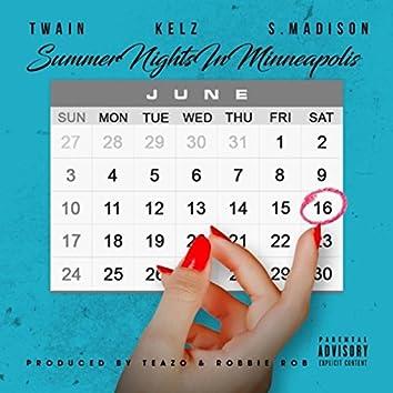 Summer Nights in Minneapolis (feat. Kelz & S.MADISON)