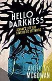 Hello Darkness (English Edition)