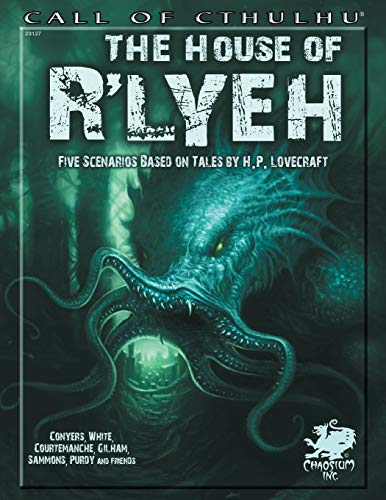 The House of R'lyeh: Five Scenarios Based on Tales of H.P. Lovecraft (Call of Cthulhu)