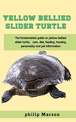 Yellow Bellied slider Turtle: The fundamental guide on yellow bellied slider turtle, care, diet, feeding, housing, personality and pet information