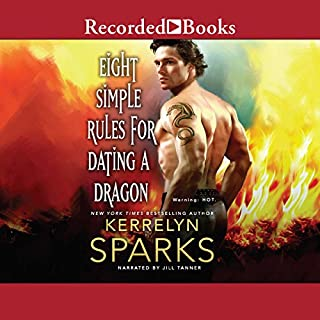 Eight Simple Rules for Dating a Dragon                   By:                                                                                                                                 Kerrelyn Sparks                               Narrated by:                                                                                                                                 Jill Tanner                      Length: 14 hrs and 40 mins     133 ratings     Overall 4.7
