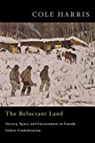 The Reluctant Land: Society, Space, and Environment in Canada before Confederation...