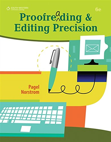 Compare Textbook Prices for Proofreading and Editing Precision with CD-ROM 6 Edition ISBN 9780538450454 by Pagel, Larry G.