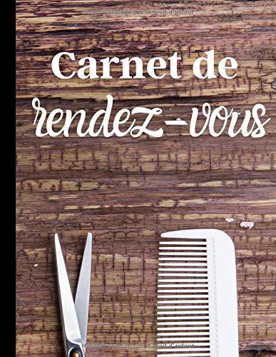 Carnet de rendez-vous: Agenda pour organiser ses journées - salon barbier authentique et vintage | 100 pages au format 8,5*11 pouces