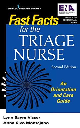 Fast Facts for the Triage Nurse, Second Edition: An Orientation and Care Guide (English Edition)