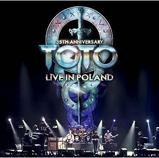 Toto: 35th Anniversary Tour-Live in Poland