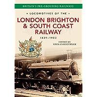 Locomotives of the London Brighton & South Coast Railway 1839-1903