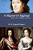 A History of England, Henry VII to William and Mary