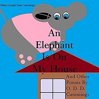 An Elephant Is on My House cover art