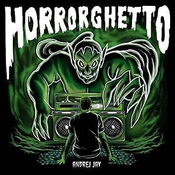 Horrorghetto