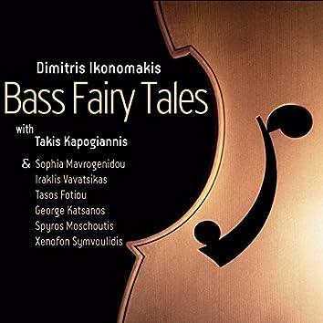Bass Fairy Tales