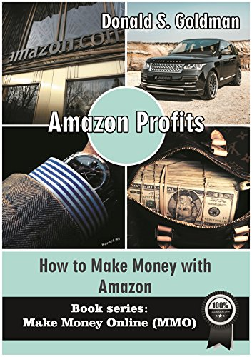 Amazon Profits: How to Make Money with Amazon (Make Money Online 2016) (Make Money Online (MMO) Book 2)