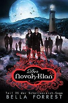Das Schattenreich der Vampire 25: Der Novak-Klan (German Edition) by [Bella Forrest]