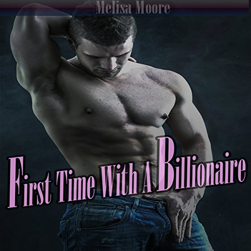 First Time with a Billionaire audiobook cover art