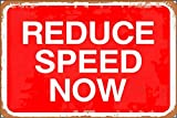 GUANGZHOU Reduce Speed Now Road Retro Metal Sign Wall