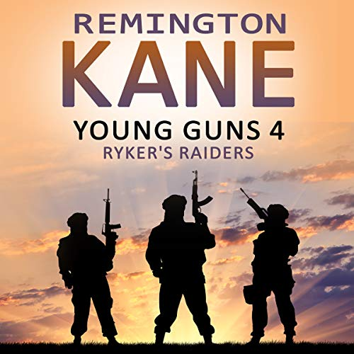 Young Guns 4: Ryker's Raiders audiobook cover art
