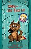 L'Envers des contes T02 - Journal du pas si grand méchant loup