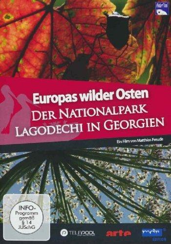 Europas Wilder Osten - Der Nationalpark Lagodechi in Georgien
