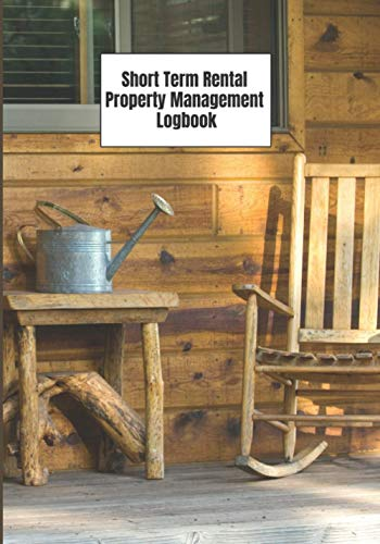 """Real Estate Investing Books! - Short Term Rental Property Management Logbook: Track Your Tenants 7""""x10"""" 121 Pages Cabin Design"""