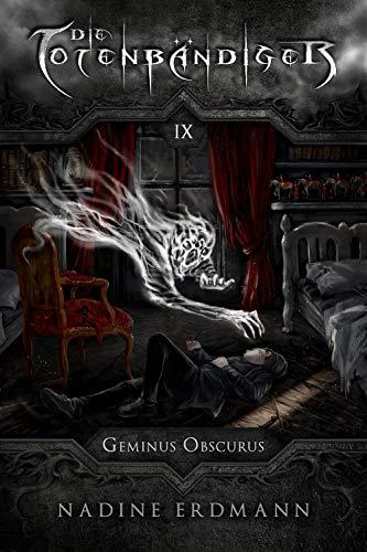 Buchseite und Rezensionen zu 'Die Totenbändiger - Band 9: Geminus Obscurus' von Nadine Erdmann