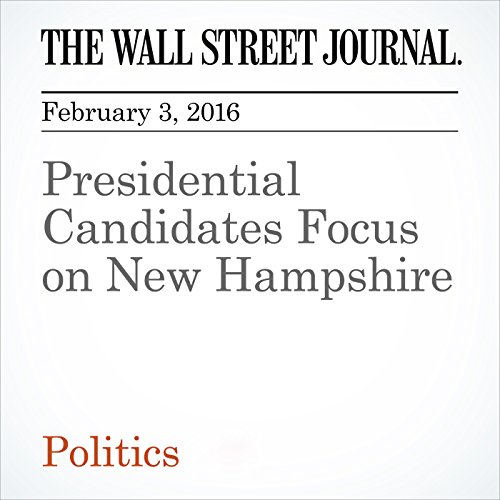 Presidential Candidates Focus on New Hampshire audiobook cover art