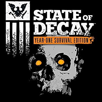 State of Decay (Year-One Survival Edition)