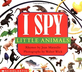I Spy Little Animals: A Book of Picture Riddles