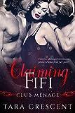 Claiming Fifi: A MFM Menage Romance (Club Menage)