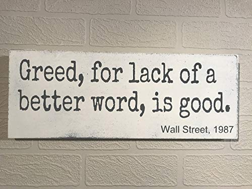 HRHRHREU - Placa de Madera con Texto en inglés Gred for Lack of a Better Word is Good Wall Street 1987