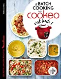 Le batch cooking au cookeo, c'est facile ! (Les petits Moulinex/Seb) (French Edition)