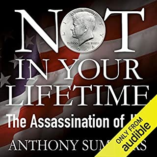 Not in Your Lifetime: The Assassination of JFK cover art