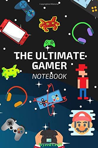 The Ultimate Gamer Notepad, Men, Women, Boys & Girls