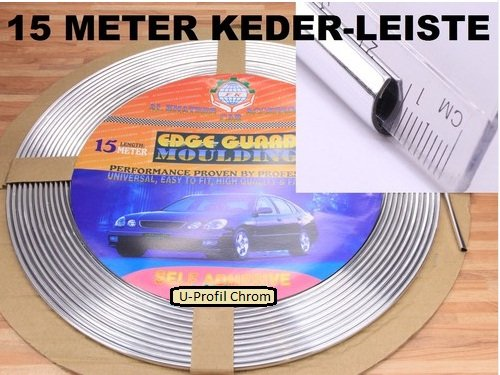 universell einsetzbar Zier Leiste Keder Leiste U-Profil 15 m Meter (Grundpreis 1,53Euro/Meter incl MWSt zzgl Versandkosten) Chrom Kantenschutz