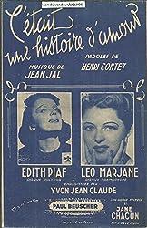C\'etait une histoire d\'amour - Edith Piaf, Leo Marjane
