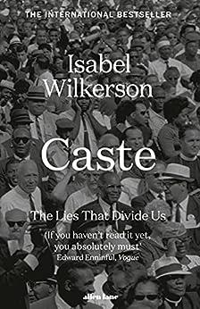 Caste: The International Bestseller by [Isabel Wilkerson]